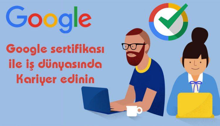 Google-Sertifikasi-Artik-Ucretsiz!-Hemen-Kayit-Ol