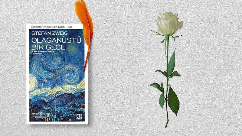 Olağanüstü Bir Gece Kitap Özeti – Stefan Zweig'in Ramanından